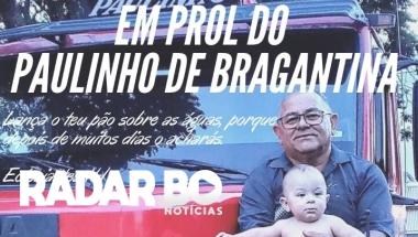 Amigos criam vakinha em prol de Paulinho de Bragantina